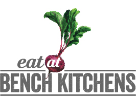 Eat at Bench Kitchen